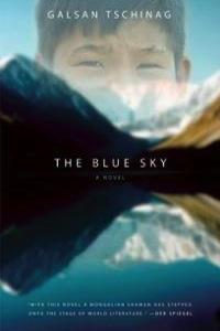 Gaslan Tschinag The Blue Sky