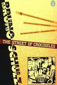 Street of Crocodiles Bruno Schulz