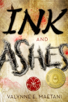 Ink and Ashes Valynne E. Maetani
