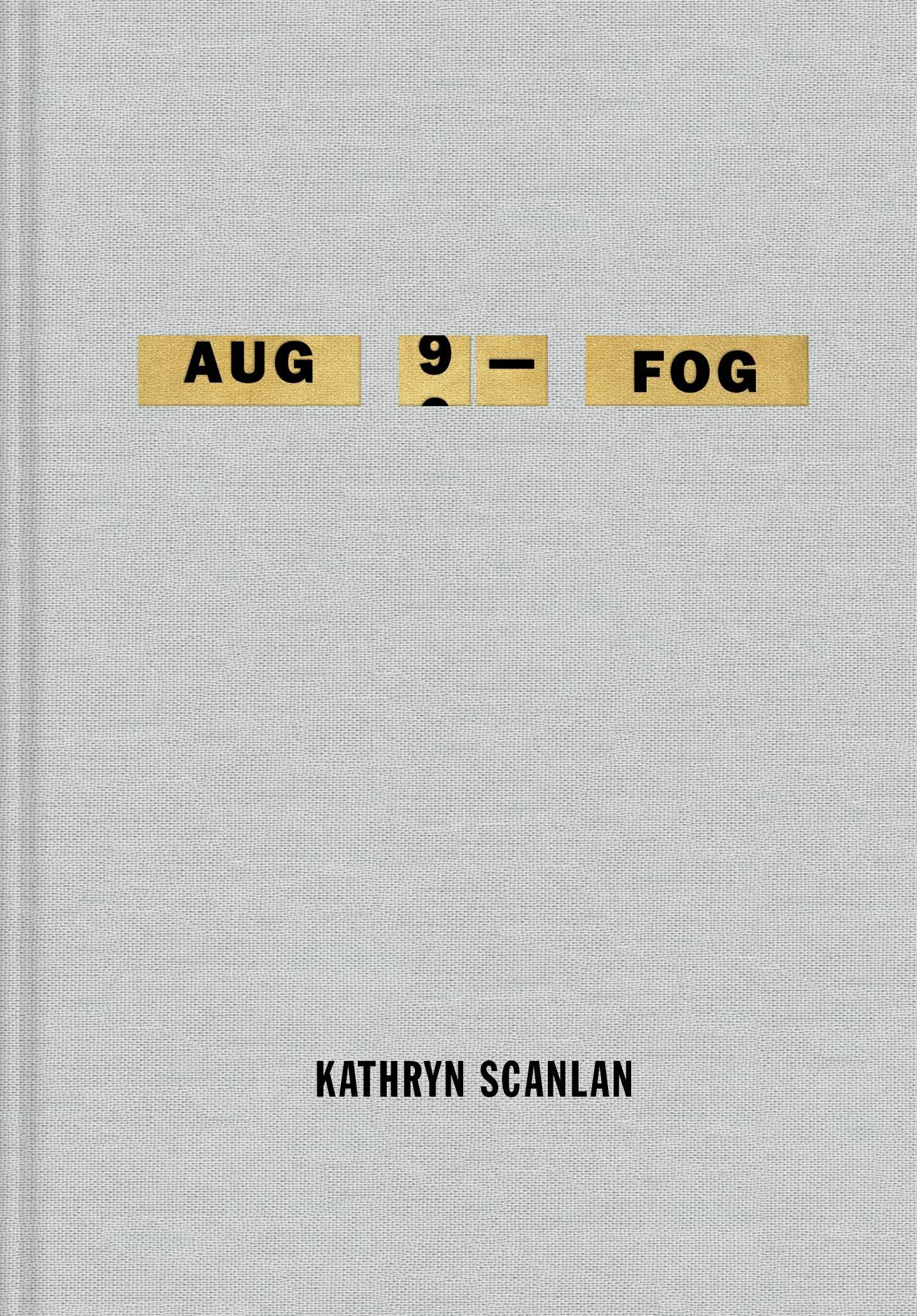 Aug 9 Fog